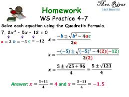 ws practice 4 7 mrs rivas ida s baker h s solve each equation using the quadratic formula