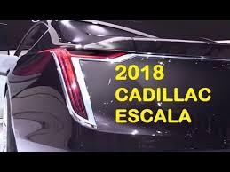 2018 cadillac reviews. plain reviews new cadillac car  2018 escala interior and exterior reviews for cadillac reviews