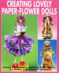 Paper Flower Business Creating Lovely Paper Flower Dolls Using Kusudama Folding
