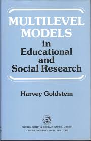 multilevel models in education and social research harvey multilevel models in education and social research harvey goldstein 9780195206180 com books