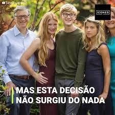 Ícones - Bill Gates não dará de herança sua fortuna aos seus filhos