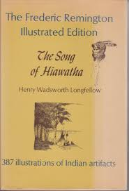 the song of hiawatha frederic remington illustrated edition  the song of hiawatha frederic remington illustrated edition henry wadsworth longfellow illustrator frederic remington com books