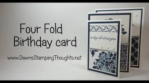 Folded Birthday Card Four Fold Birthday Card Featuring Products From Stampinup