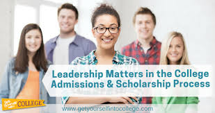 how to develop leadership experience for college admissionsdr  how to develop your leadership experience for college admissions scholarships