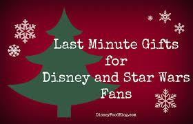disney and star wars last minute gift guides a little something for everyone