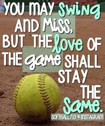 pics of softball sayings softball quotes softball sayings softball picture quotes