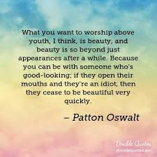The Beauty Of Youth Quotes Best Of What You Want To Worship Above Youth I Think Is Beauty And Beauty