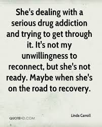 Drugs Quotes Drug addiction Quotes Page 100 QuoteHD 87
