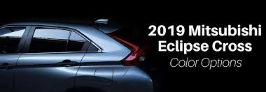 Mitsubishi Color Code Chart What Colors Does The 2019 Mitsubishi Eclipse Cross Come In