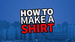 How To Create Your Own Clothes On Roblox Roblox Create And Play Tutorial How To Make A Shirt