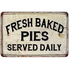 Fresh Baked Pies Vintage Look Chic Distressed 8x12 Metal Sign