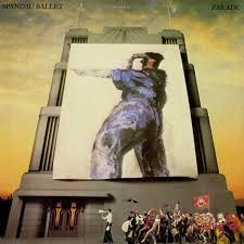 <b>Parade</b> by <b>Spandau Ballet</b> (Album, New Romantic): Reviews ...