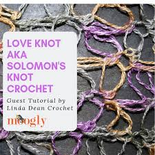 love knot crochet learn how on moogly in a guest post by linda dean