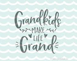 Grandkids Quotes Classy Grandchildren Svg Etsy