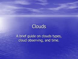 Types Of Clouds Ppt Clouds A Brief Guide Powerpoint