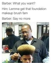 Barber Memes on Pinterest | Barbers, Meme and Above And Beyond via Relatably.com