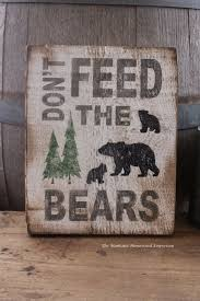 Signs For The House Decorative Don't Feed the Bears hand painted wood sign Montana made signs 2