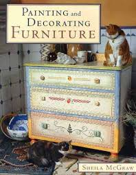furniture painting techniquesPainting and Decorating Furniture Sheila McGraw 9781552093801