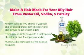 make a hair mask for your oily hair from castor oil vodka parsley
