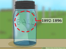 Kerr Mason Jar Age Chart How To Date Old Ball Mason Jars With Pictures Wikihow