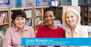 older workers and workplace health and safety