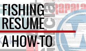 Fishing Resume: A How-To