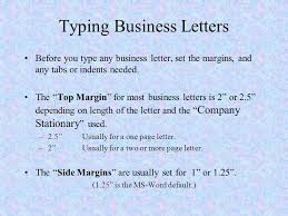 Typing Business Letter Ms Word And Business Letters Parts Of A Letter Ppt Download
