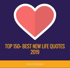 Image of: Motivational Quotes Tumblr Top 150 Best New Life Quotes 2019 stay Motivated
