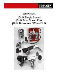 Jgun Torque Chart Jgun Single Speed Jgun Dual Speed Plus Jgun Nutrunner