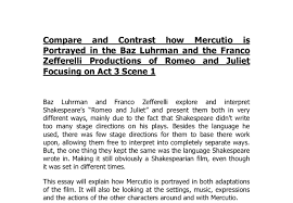 compare and contrast how mercutio is portrayed in the baz luhrman  document image preview