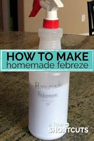freshen up your house without going to the learn how to make homemade febreze