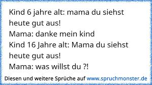 Kind 6 Jahre Alt Mama Du Siehst Heute Gut Ausmama Danke Mein
