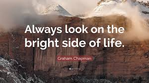 Image result for quote always see the bright side