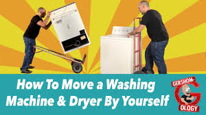 How To Move A Washing Machine Dryer By Yourself