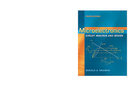 Electronic Circuit Analysis And Design 4th Edition Pdf Microelectronics Circuit Analysis And Design By Donald A
