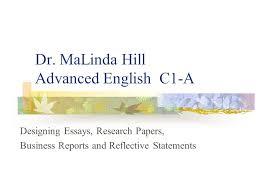 dr nda hill advanced english c a designing essays research 1 dr nda hill advanced english