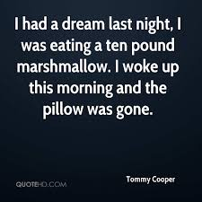 I Had A Dream Quotes