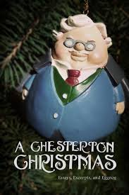 a chesterton christmas essays excerpts and eggnog
