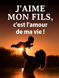 Jaime Mon Fils Cest Lamour De Ma Vie Chat Citation Mon