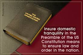 Ensure Domestic Tranquility What Does Insure Domestic Tranquility Mean