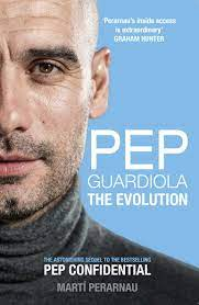 Perarnau, M: Pep Guardiola: The Evolution: Amazon.de: Perarnau, Marti:  Fremdsprachige Bücher