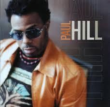 PAUL HILL - PAUL HILL ---------- (LONG AWAITED SOLO CD FROM P-FUNK ALLSTAR PAUL HILL !) 0RFC-06-0802//$16.98=List...TFSPrice=$12.98 (ClickToPreview ... - PaulHill-SoloCDcover1