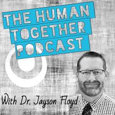 The Human Together Podcast Show