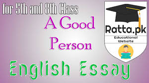 a good muslim person english essay for th and th class pk a good muslim person english essay for 5th and 8th class