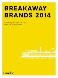 Breakaway Brands 2014 Landor Associates Ranking The Brands
