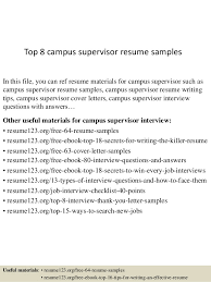 Top 8 campus supervisor resume samples In this file, you can ref resume  materials for ...