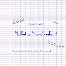 What Is French Ruled Paper And The Seyes Grid System