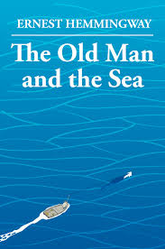 the old man and the sea by ernest hemingway books literature  the old man and the sea by ernest hemingway