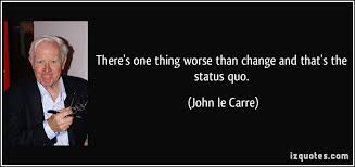 another word for challenging status quo