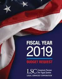 fiscal year 2019 dates fiscal year 2019 budget request lsc legal services corporation